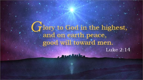 Glory to God in the Highest-Luke 11-14 3